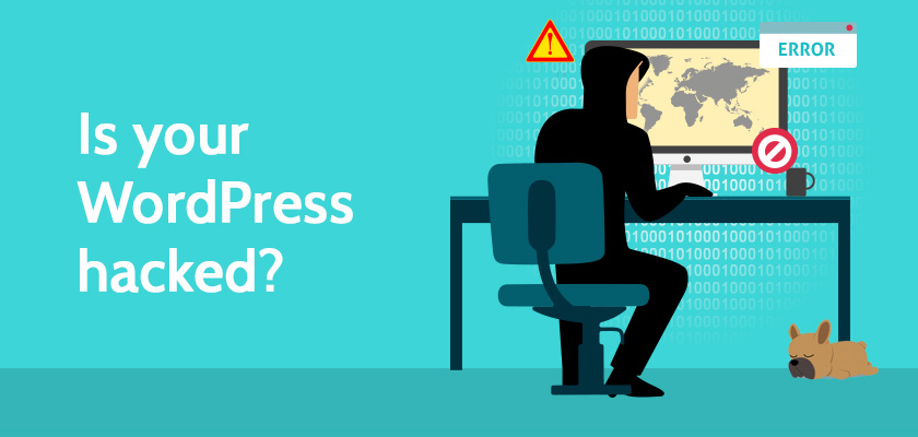 Hacked WordPress Site: 9 Warning Signs (& How You Can Fix It)
