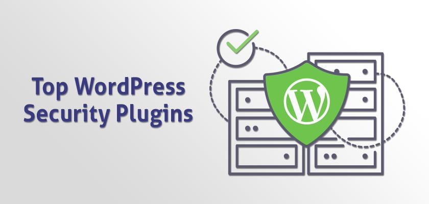 Safeguard Your Site with 9 of The Best WordPress Security Plugins