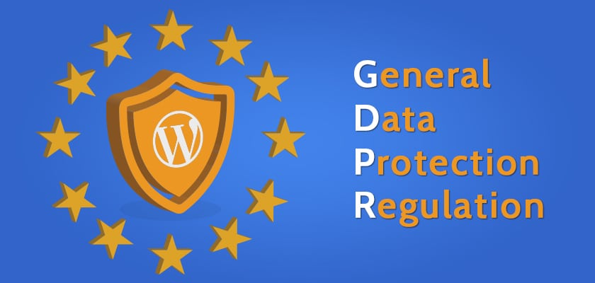 WordPress GDPR Compliance: Everything You Need to Know