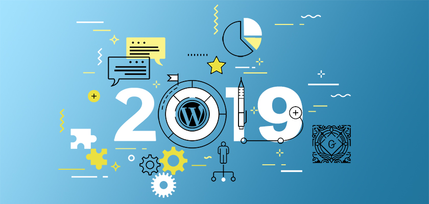 How to Succeed in 2019: WordPress Trends You Must Know