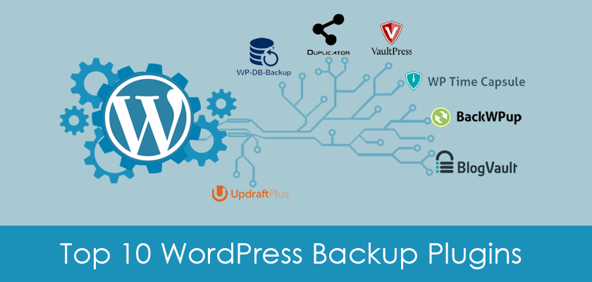Top 10 WordPress Backup Plugins to Protect Your Website