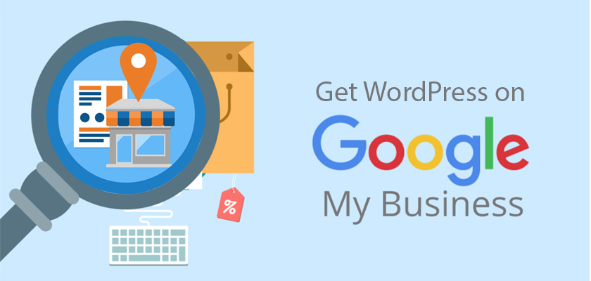 How to Set Up Google My Business Account For Your WordPress Site