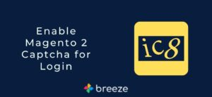 Enable Magento 2 Captcha for Login